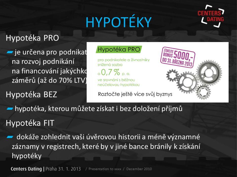 / Presentation to xxxx / December 2010