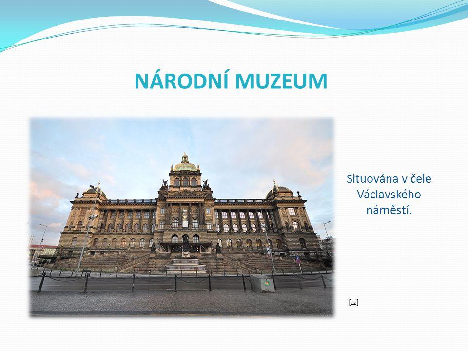 Situována v čele Václavského náměstí.