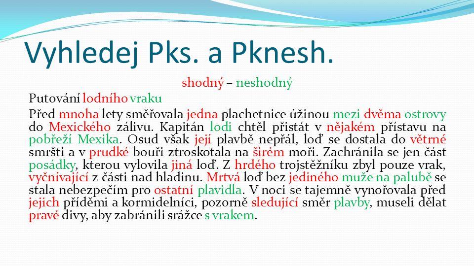 Vyhledej Pks. a Pknesh.