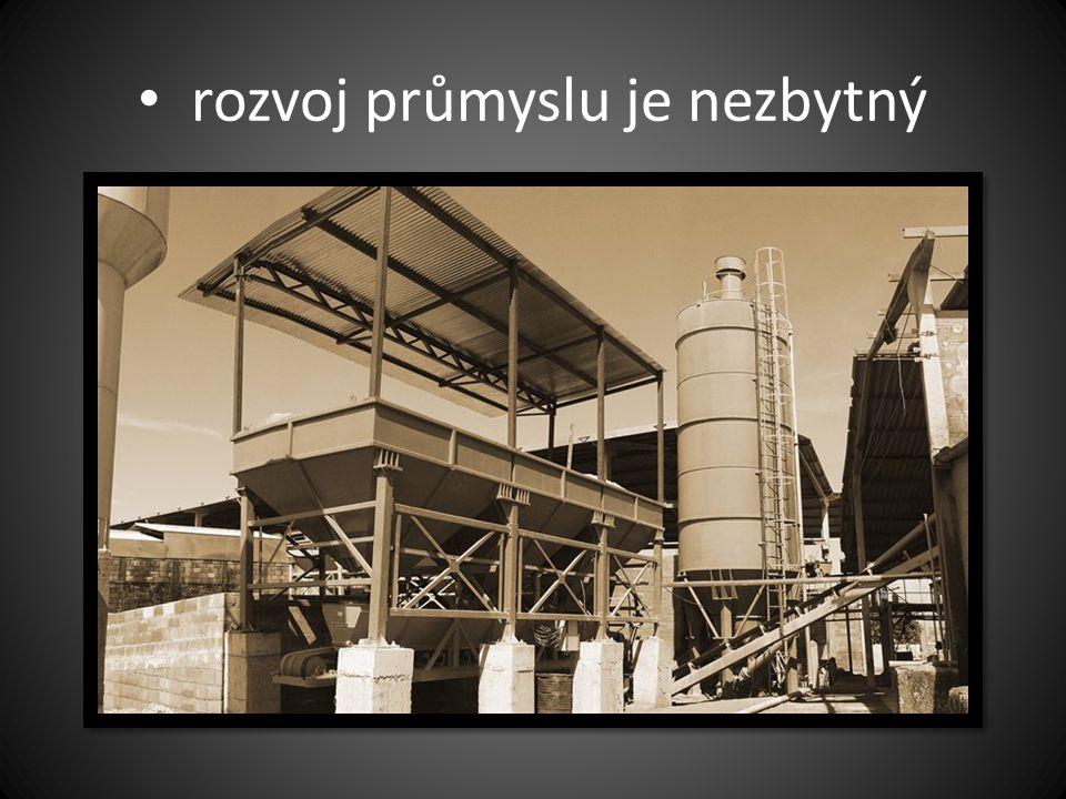 rozvoj průmyslu je nezbytný