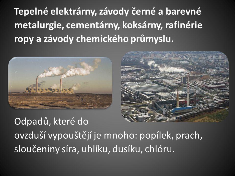 Tepelné elektrárny, závody černé a barevné