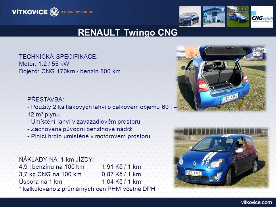 RENAULT Twingo CNG TECHNICKÁ SPECIFIKACE: Motor: 1.2 / 55 kW Dojezd: CNG 170km / benzín 800 km.