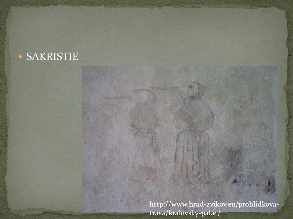 SAKRISTIE http://www.hrad-zvikov.eu/prohlidkova-trasa/kralovsky-palac/