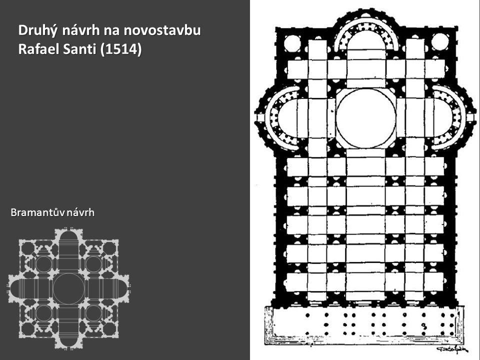 Druhý návrh na novostavbu Rafael Santi (1514)