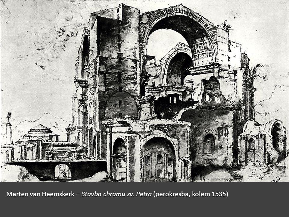 Marten van Heemskerk – Stavba chrámu sv. Petra (perokresba, kolem 1535)