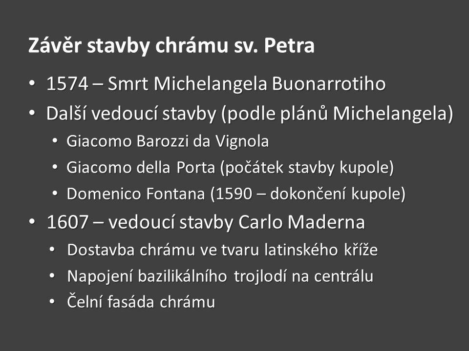 Závěr stavby chrámu sv. Petra