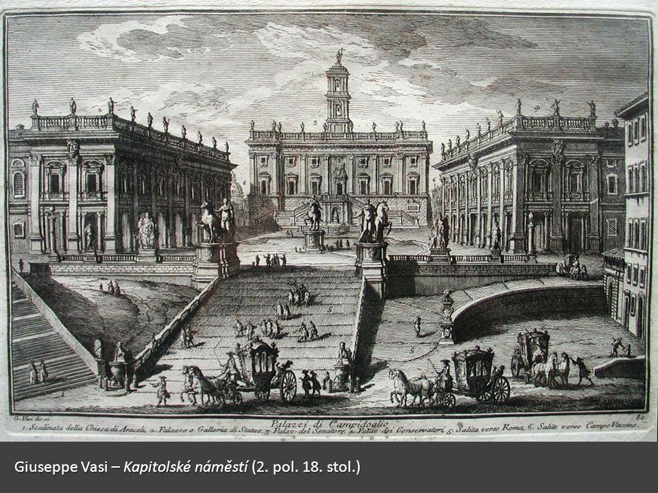Giuseppe Vasi – Kapitolské náměstí (2. pol. 18. stol.)