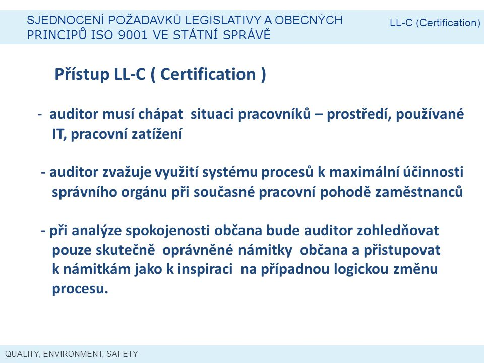 Přístup LL-C ( Certification )