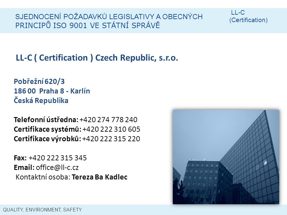 LL-C ( Certification ) Czech Republic, s.r.o.