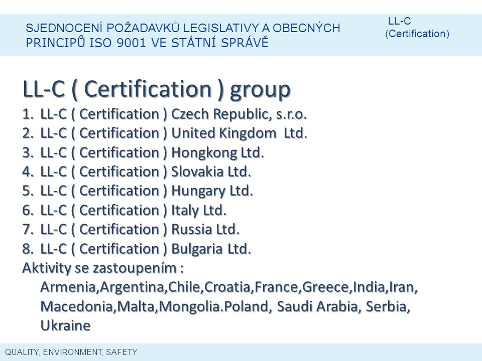 LL-C ( Certification ) group
