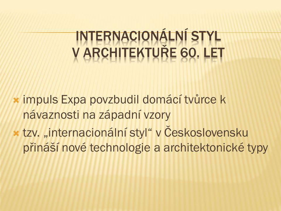 Internacionální styl v architektuře 60. let