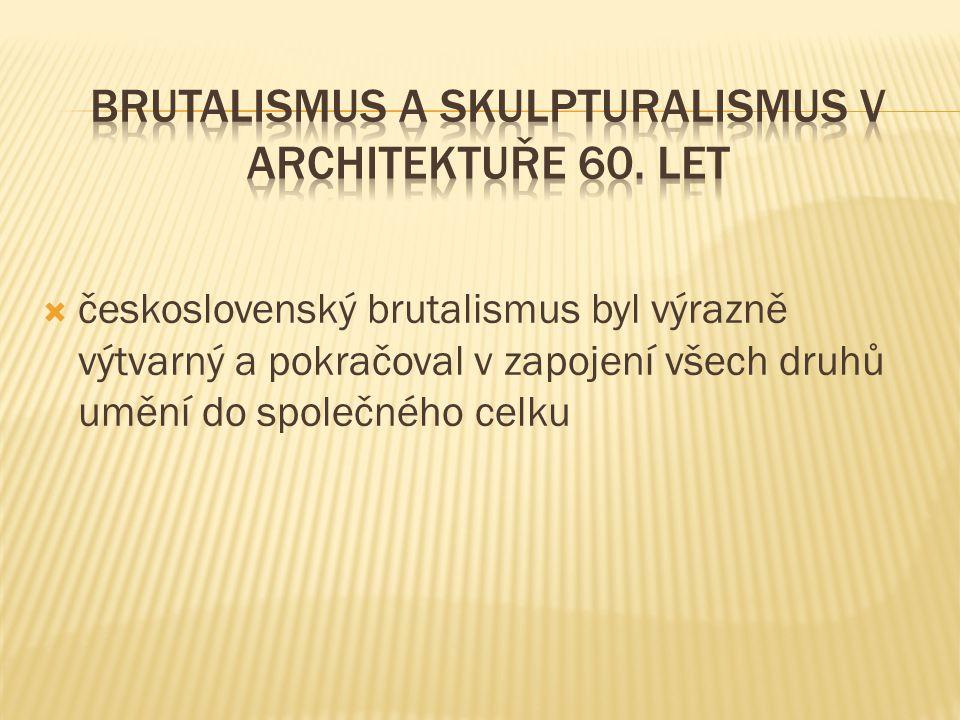 Brutalismus a skulpturalismus v architektuře 60. let
