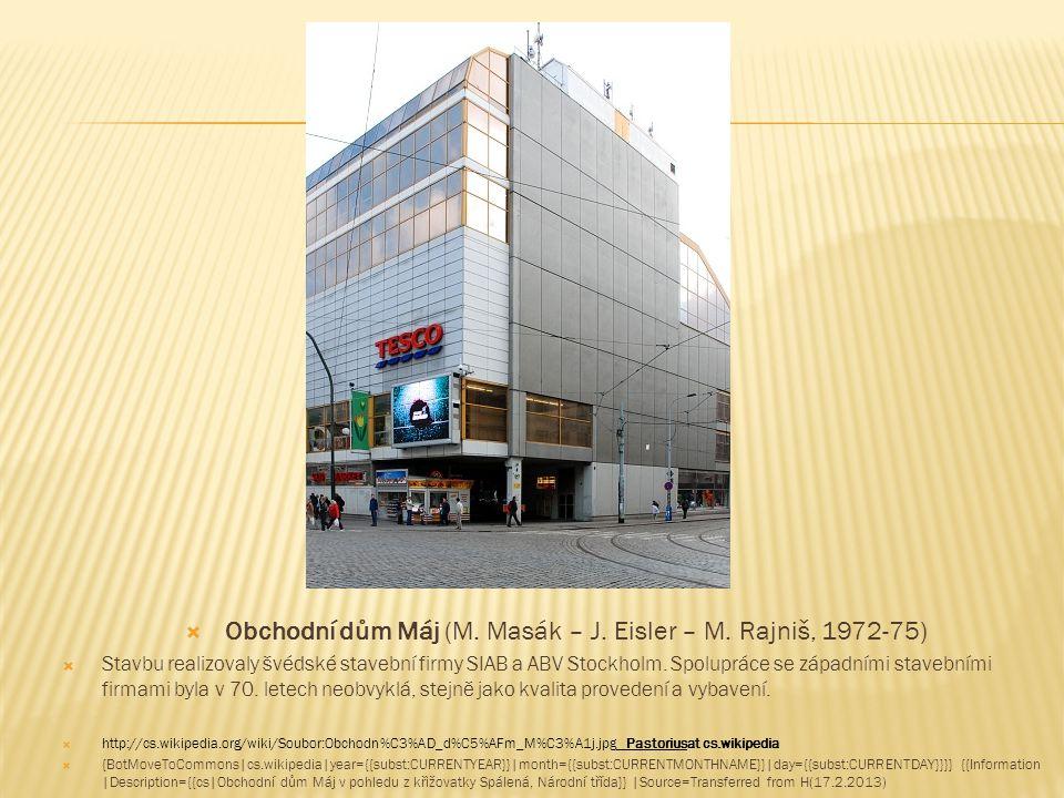Obchodní dům Máj (M. Masák – J. Eisler – M. Rajniš, 1972-75)