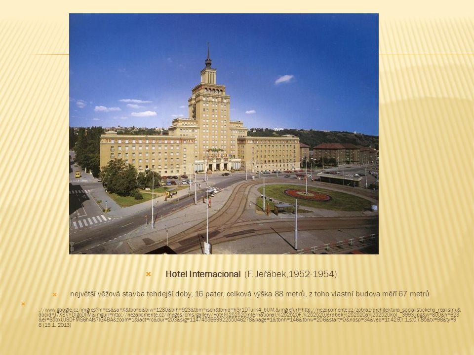 Hotel Internacional (F. Jeřábek,1952-1954)