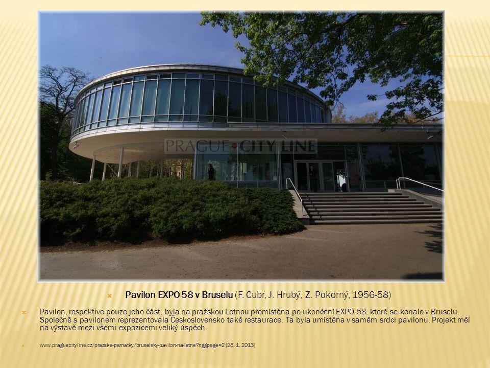 Pavilon EXPO 58 v Bruselu (F. Cubr, J. Hrubý, Z. Pokorný, 1956-58)
