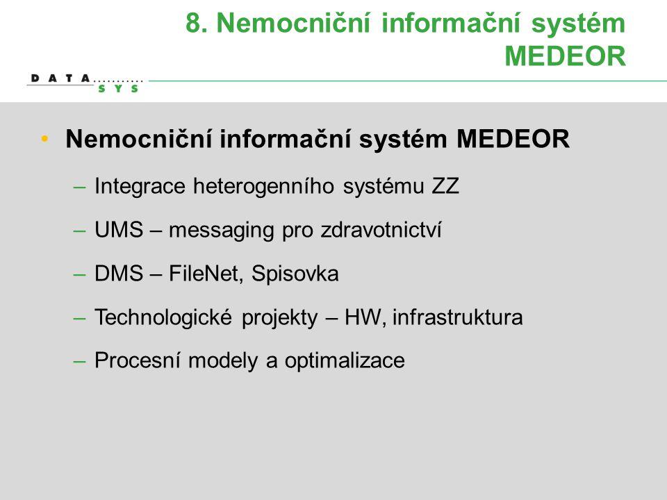 8. Nemocniční informační systém MEDEOR