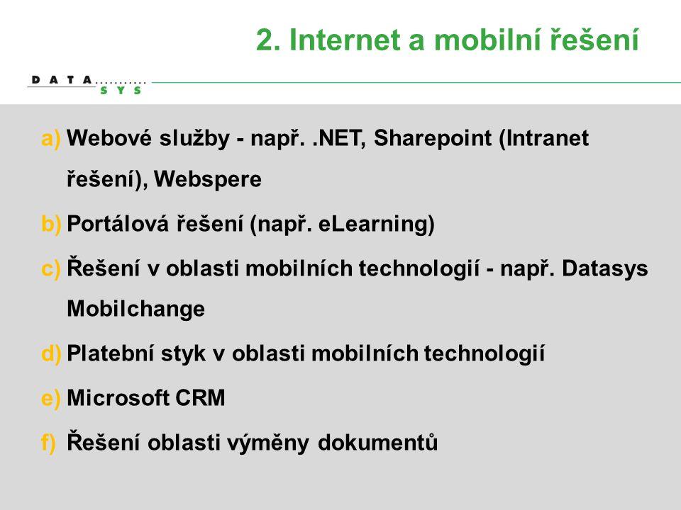2. Internet a mobilní řešení