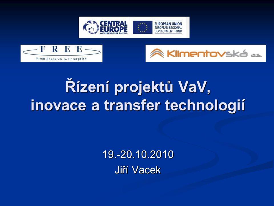 Řízení projektů VaV, inovace a transfer technologií