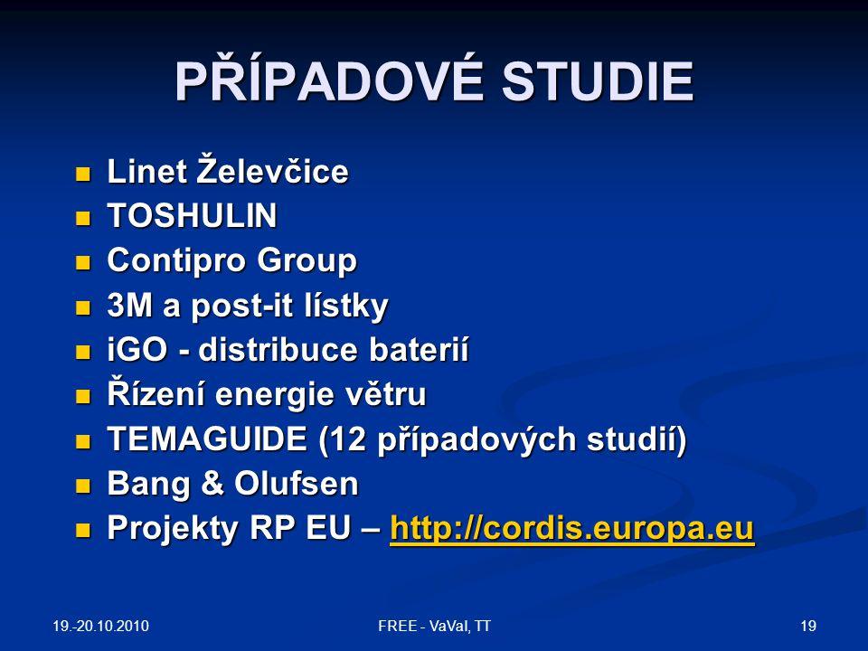 PŘÍPADOVÉ STUDIE Linet Želevčice TOSHULIN Contipro Group