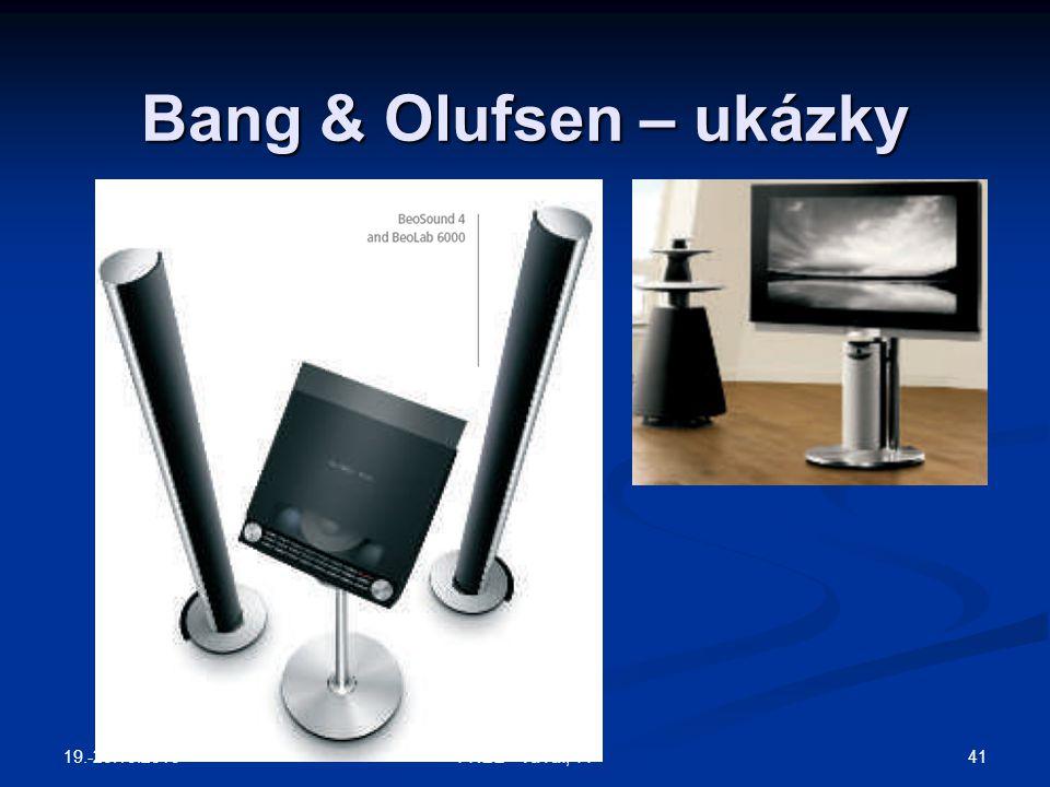 Bang & Olufsen – ukázky 19.-20.10.2010 FREE - VaVaI, TT