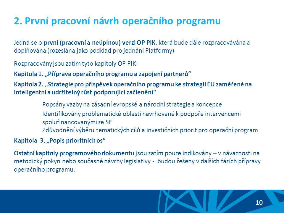 2. První pracovní návrh operačního programu