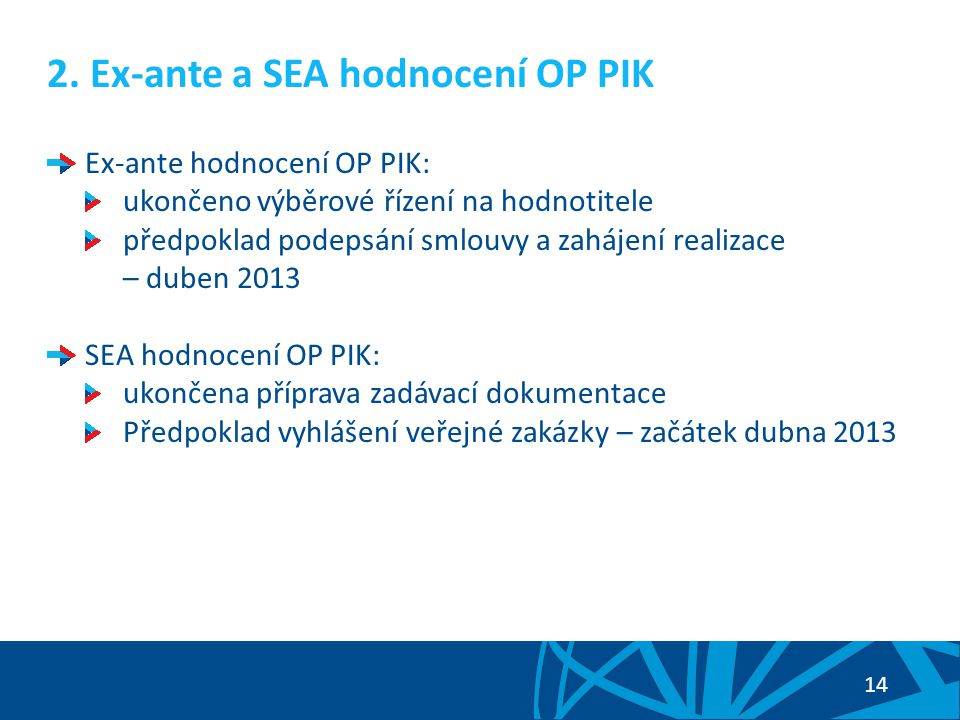 2. Ex-ante a SEA hodnocení OP PIK