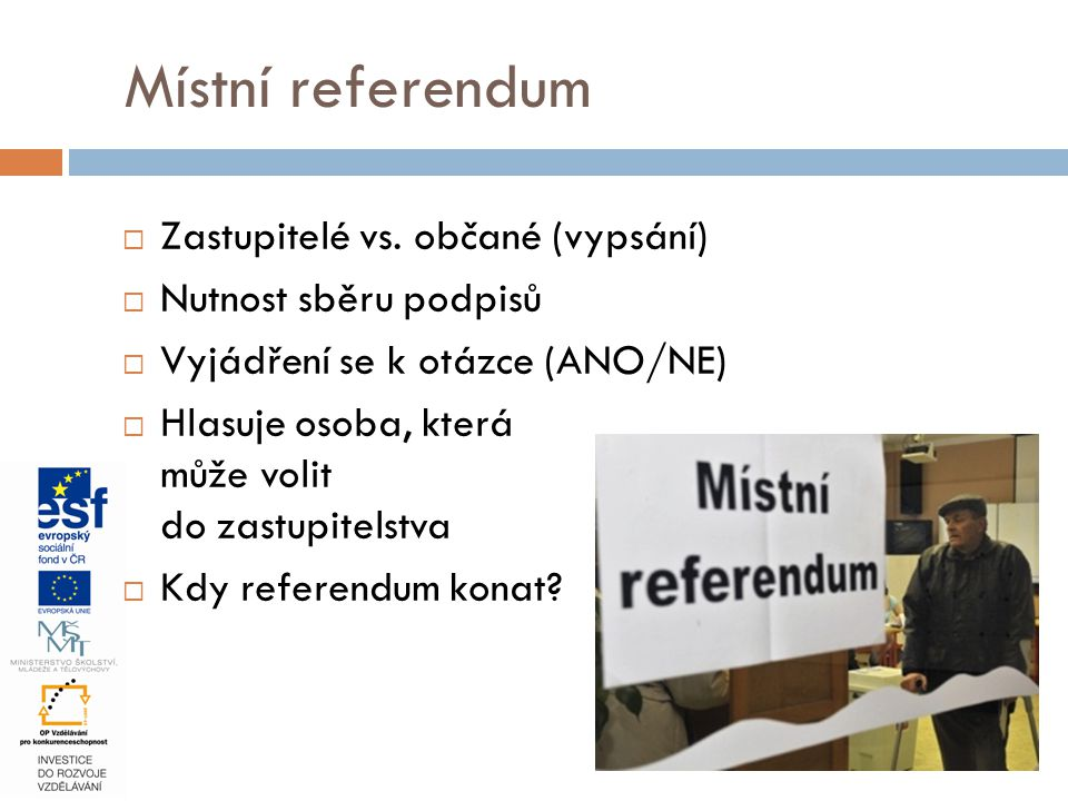 Místní referendum Zastupitelé vs. občané (vypsání)