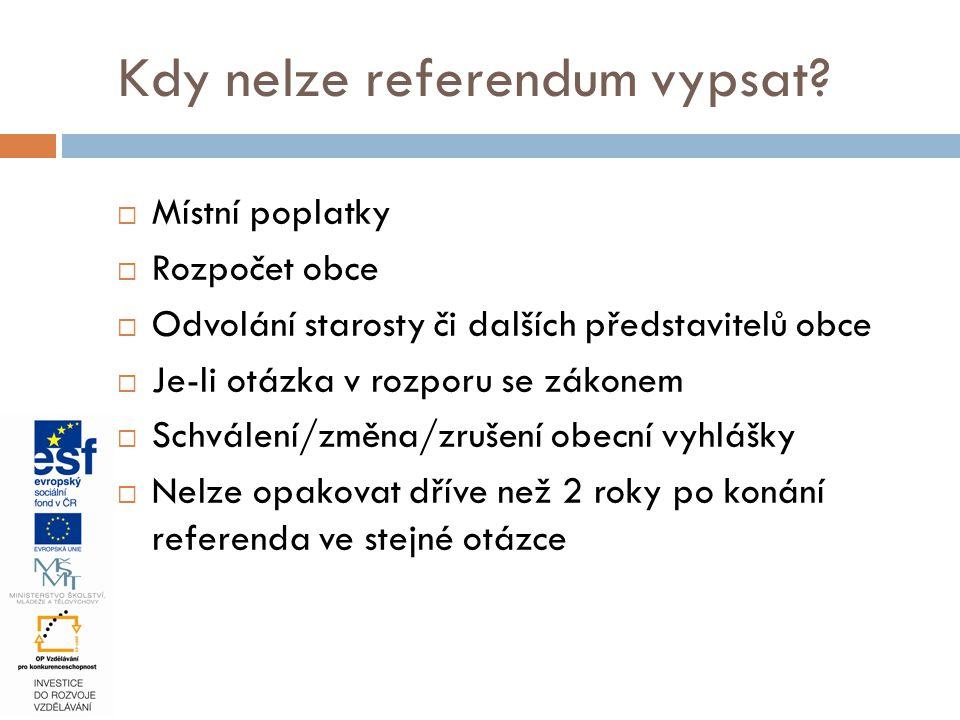 Kdy nelze referendum vypsat