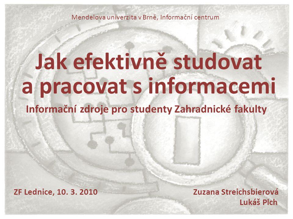 Jak efektivně studovat a pracovat s informacemi