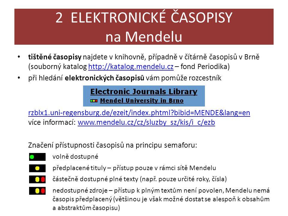 2 ELEKTRONICKÉ ČASOPISY na Mendelu