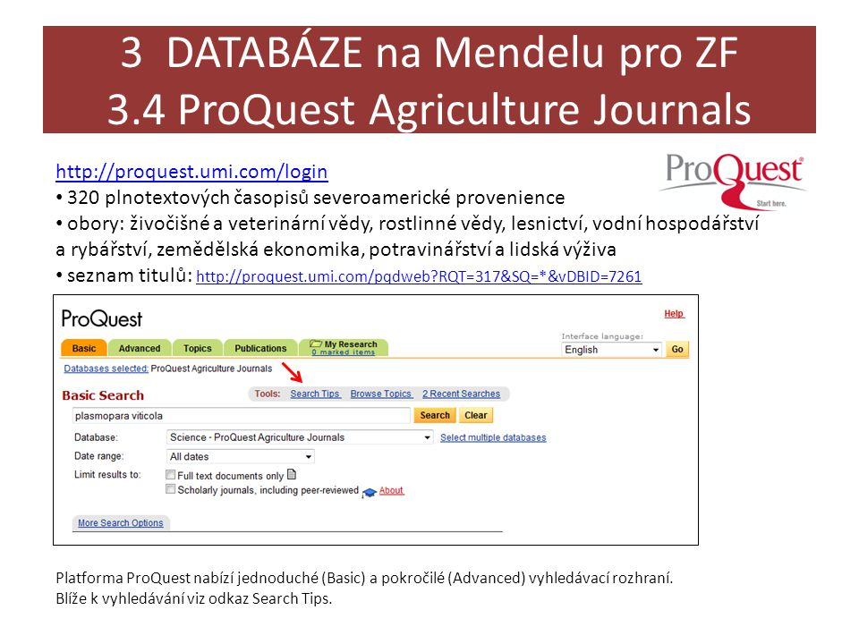 3 DATABÁZE na Mendelu pro ZF 3.4 ProQuest Agriculture Journals