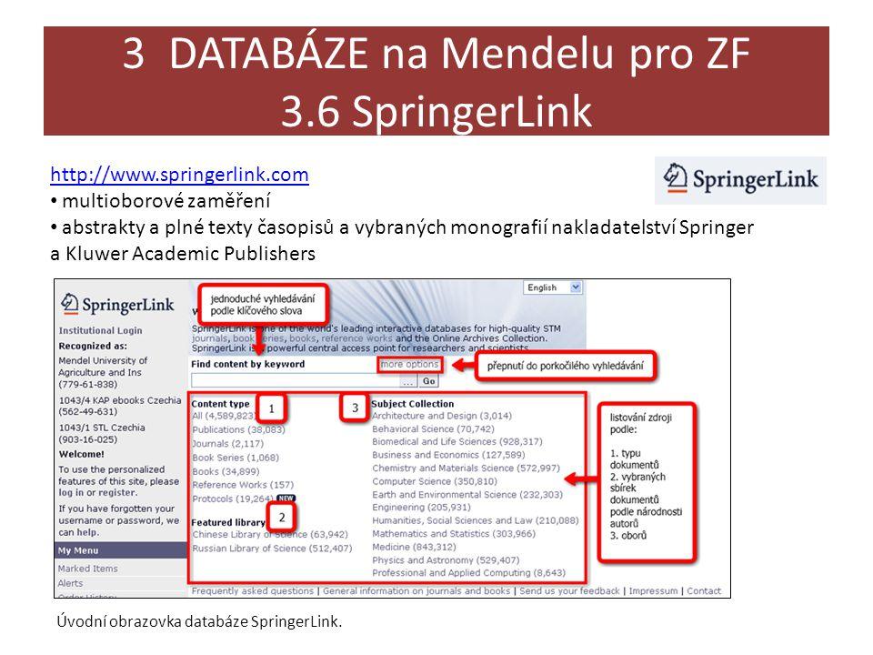3 DATABÁZE na Mendelu pro ZF 3.6 SpringerLink