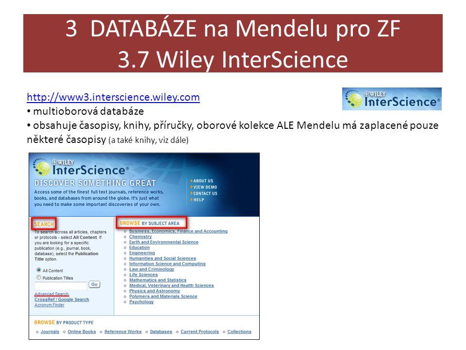 3 DATABÁZE na Mendelu pro ZF 3.7 Wiley InterScience