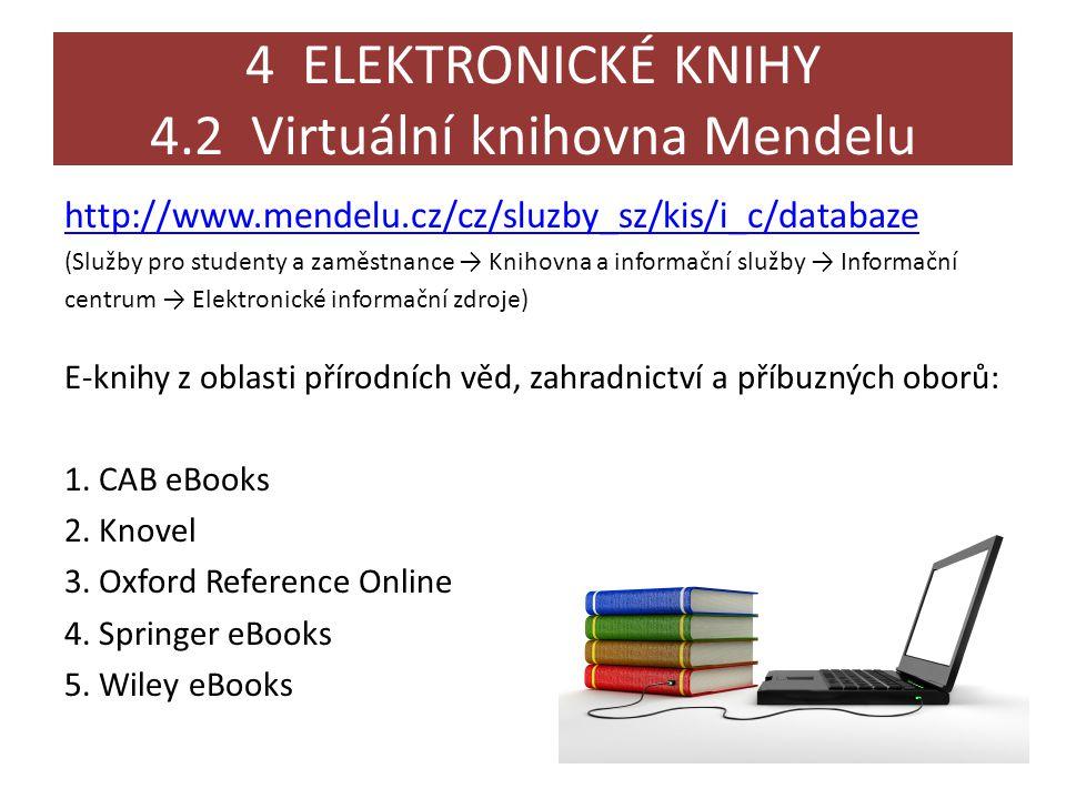 4 ELEKTRONICKÉ KNIHY 4.2 Virtuální knihovna Mendelu