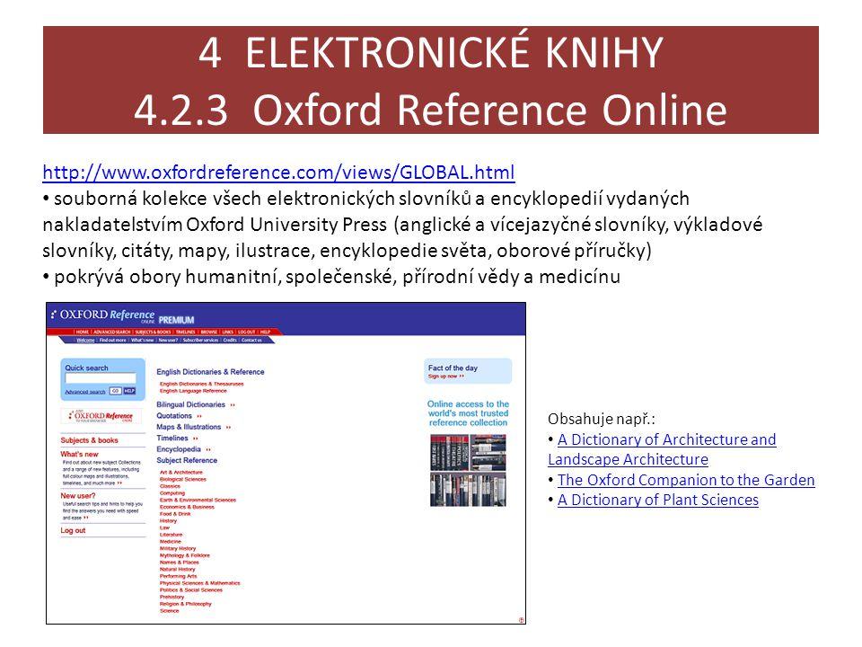 4 ELEKTRONICKÉ KNIHY 4.2.3 Oxford Reference Online