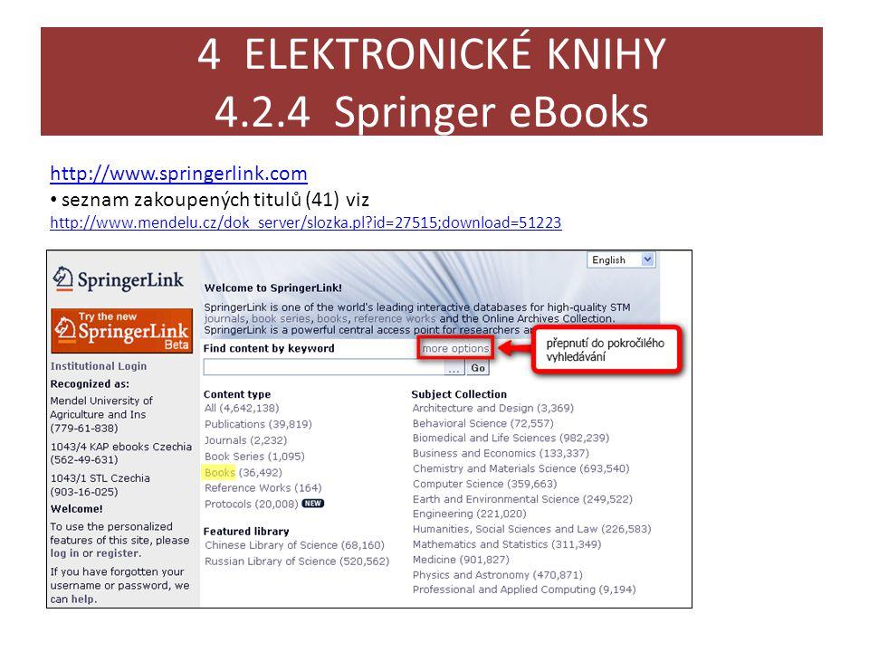 4 ELEKTRONICKÉ KNIHY 4.2.4 Springer eBooks