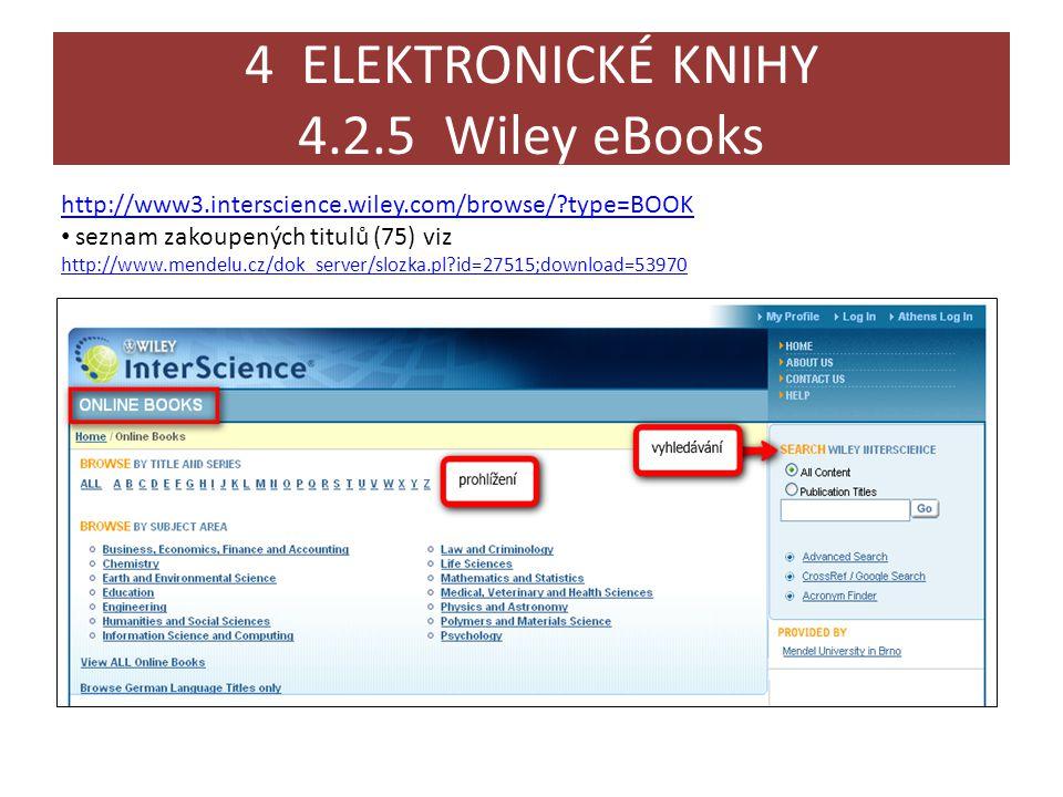 4 ELEKTRONICKÉ KNIHY 4.2.5 Wiley eBooks