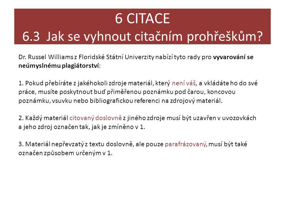 6 CITACE 6.3 Jak se vyhnout citačním prohřeškům