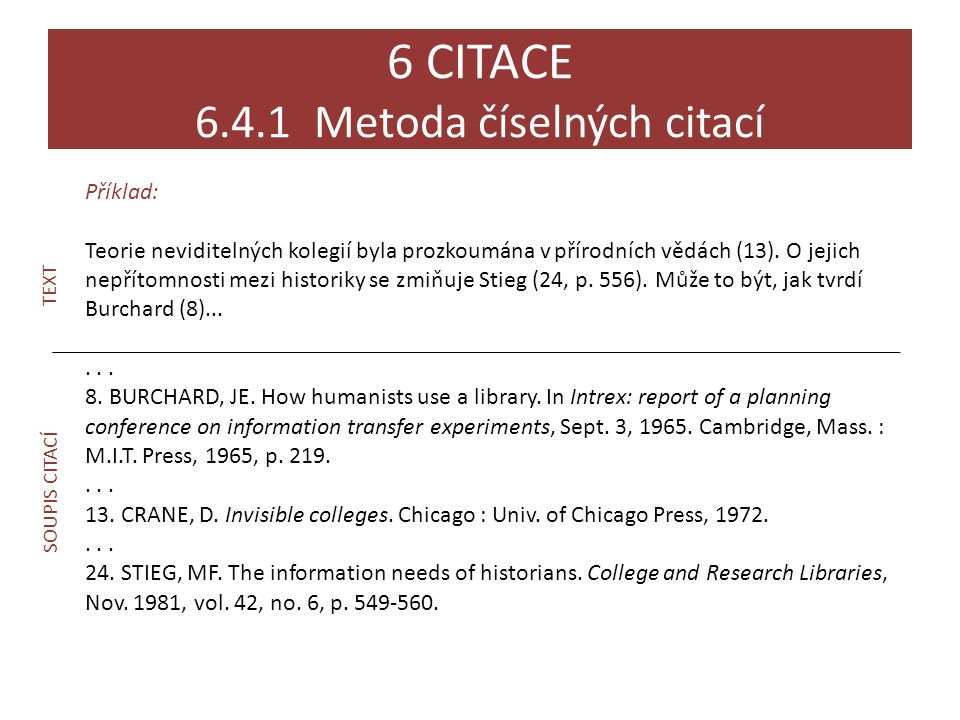 6 CITACE 6.4.1 Metoda číselných citací