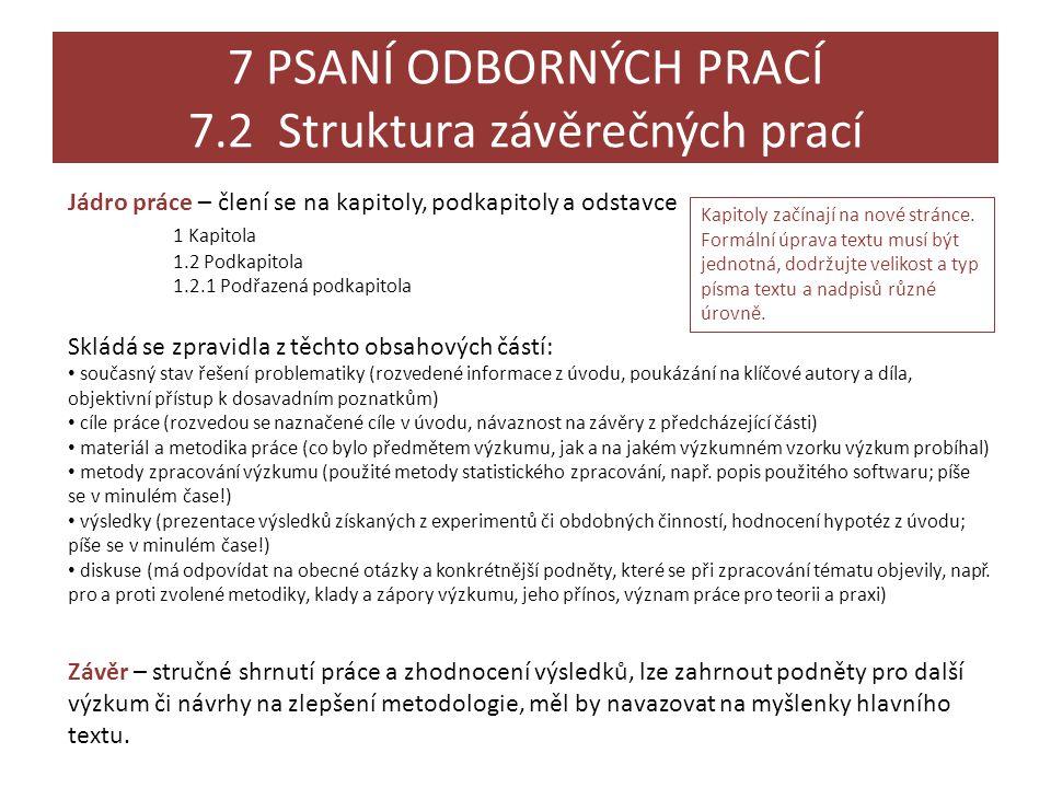 7 PSANÍ ODBORNÝCH PRACÍ 7.2 Struktura závěrečných prací