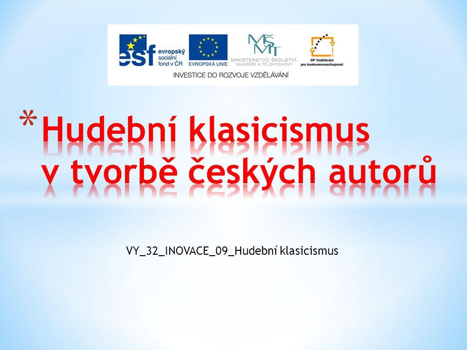 Hudební klasicismus v tvorbě českých autorů