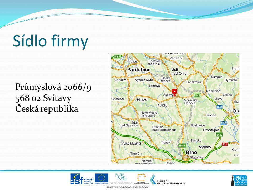 Sídlo firmy Průmyslová 2066/9 568 02 Svitavy Česká republika