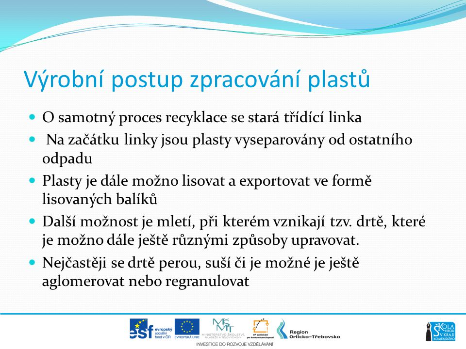 Výrobní postup zpracování plastů