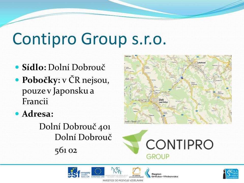 Contipro Group s.r.o. Sídlo: Dolní Dobrouč