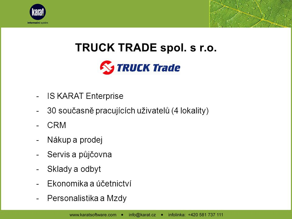 TRUCK TRADE spol. s r.o. IS KARAT Enterprise