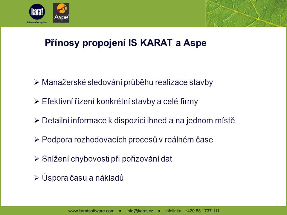 Přínosy propojení IS KARAT a Aspe
