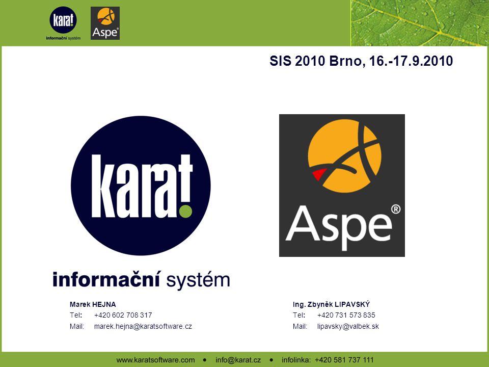 SIS 2010 Brno, 16.-17.9.2010 Marek HEJNA Tel: +420 602 708 317