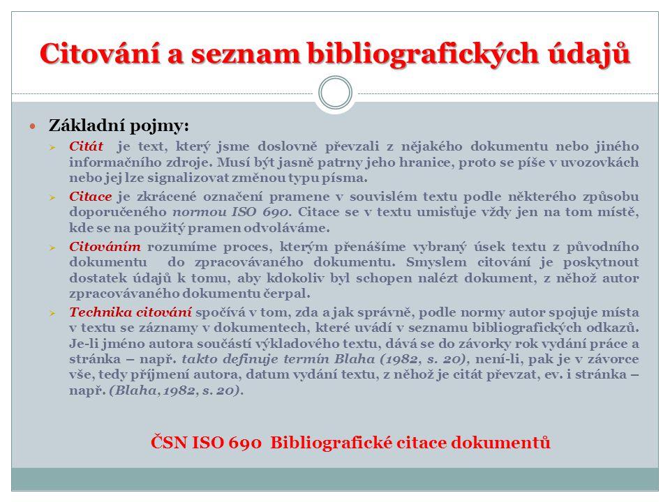 Citování a seznam bibliografických údajů