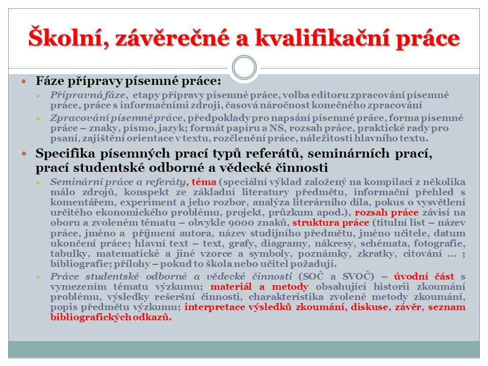 Školní, závěrečné a kvalifikační práce