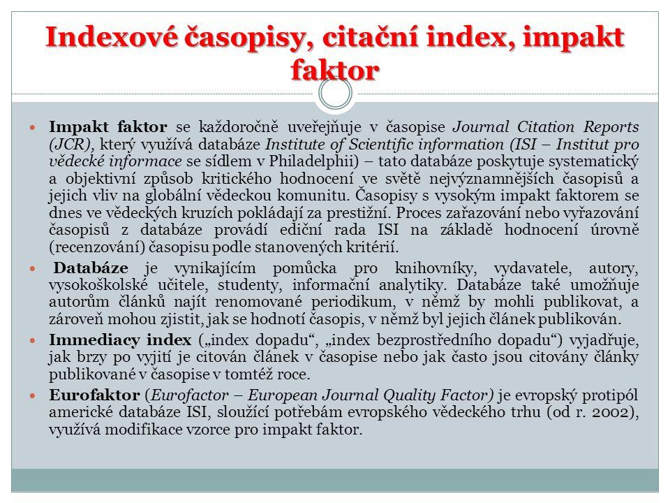 Indexové časopisy, citační index, impakt faktor